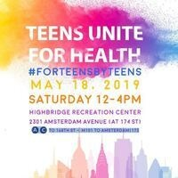 2019 Annual NYP Teens Unite For Health