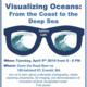 Visualizing Oceans: From the Coast to the Deep Sea