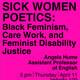 GWSS Works in Progress: Sick Woman Poetics with Angela Hume