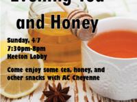 Evening Tea and Honey