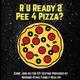 Pee 4 Pizza