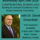 Confronting Ourselves: Building for Inclusive Excellence in the Bryant University Community - with Dr. Derek Greenfield