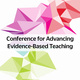 2019 Conference for Advancing Evidence-Based Learning