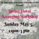 Spring Floral Arranging: Nature Craft Workshop