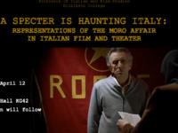 "Nicoletta Marini-Maio, ""A Specter is Haunting Italy: Representations of the Moro Affair in Italian Film and Theater"""