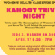 Women's* Health Care Issues Presents: Kahoot Trivia Night