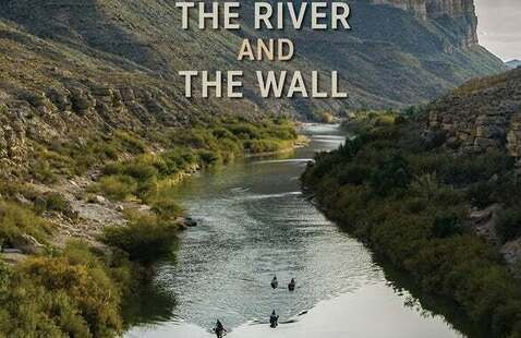 """The River and The Wall"" film screening"