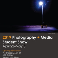 Photography + Media Student Show Exhibit Opening Reception