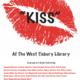 "Group Art Exhibit & Reception: ""KISS"""