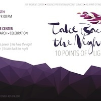 Take Back the Night Rally/March/Celebration