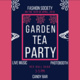 Fashion Society's Garden Tea Party