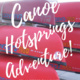 Canoe Hot Springs Excursion