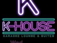 K-House Karaoke!