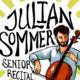 Julian Sommer: Senior Student Recital