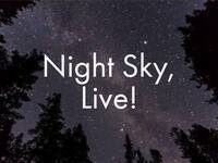 Night Sky, Live! Evening Planetarium Show