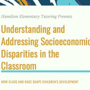 Understanding and Addressing Socioeconomic Disparities in the Classroom
