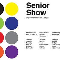 Senior Show, Department of Art + Design