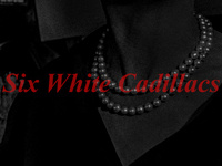 Brice Peterson: Six White Cadillacs