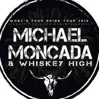 Bike Night w/Michael Moncada & Whiskey High