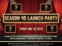 CMPAC Presents: The Season 45 Launch Party in The Noel S. Ruiz Theatre