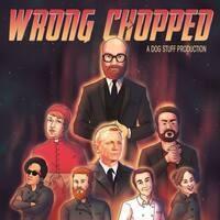 Wrong Chopped