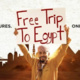 """Movie Screen: """"Free Trip to Egypt"""""""