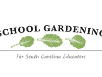 School Gardening for SC Educators 2019 Summer Workshop Series Sponsored by SC Farm to School -Moore Farm Botanical Garden
