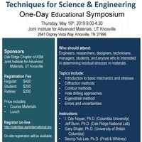 Residual Stress Determination-Techniques for Science & Engineering, One-Day Educational Symposium