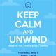Keep Calm and Unwind