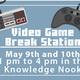 Video Game Break Station
