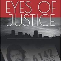 Eyes of Justice by James Cabezas with Joan Jacobson