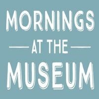 Mornings at the Museum: Ice is cold!